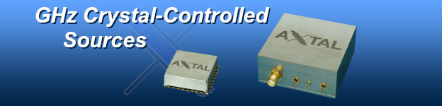 GHz Crystal-Controlled Sources